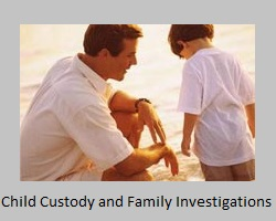 Child Custody and Family Private Investigations